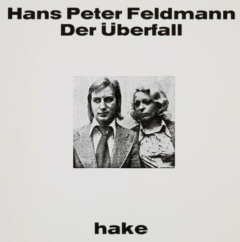 Hans-Peter Feldmann - Der Überfall