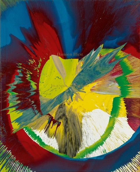 Damien Hirst - In a spin, The Action of the World on Things