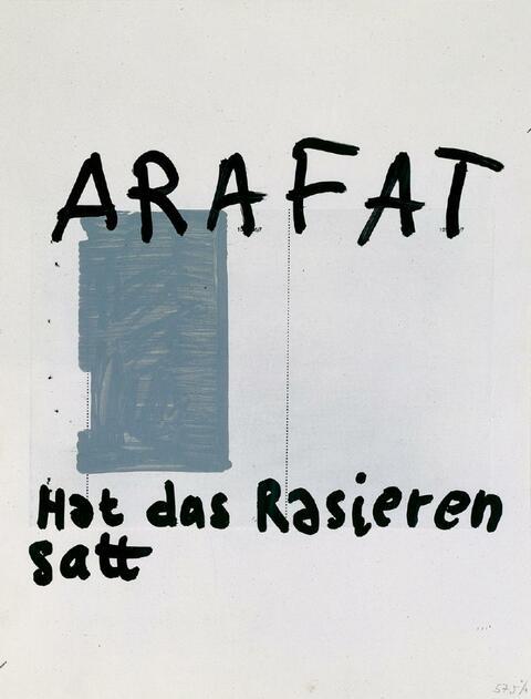 Martin Kippenberger - Arafat hat das Rasieren satt