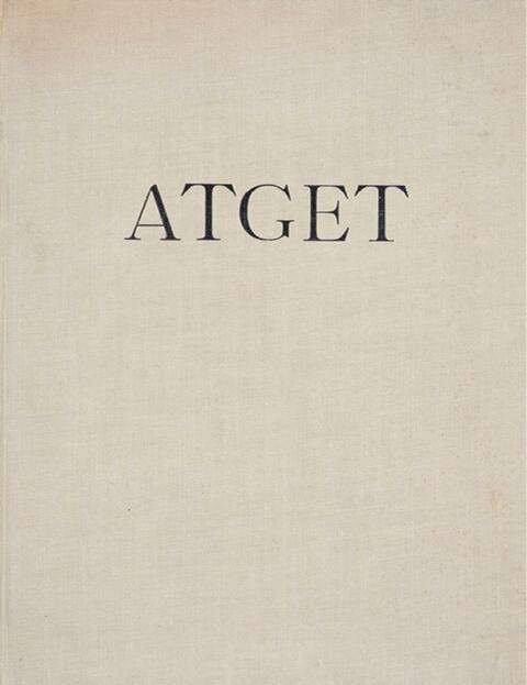 Jean Eugène Auguste Atget - Atget. Lichtbilder